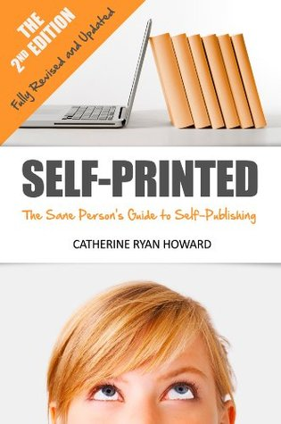 Self-Printed by Catherine Ryan Howard